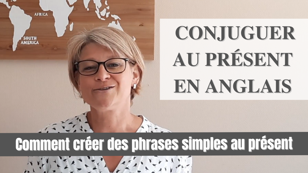 conjuguer le Present Simpleen anglais